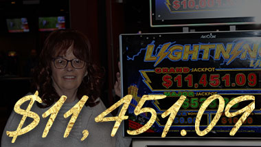 Our latest jackpot winner won $11,451.09.