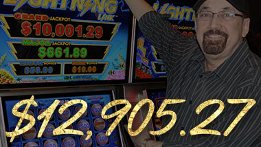 Our latest jackpot winner won $12,905.27.